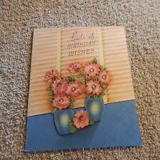 Vintage Birthday Card Unmarked 3108. Loads of Birthday Wishes, Pink Flower