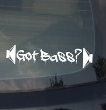 GOT BASS? JDM AUDIO SUBWOOFER AMP DECAL STICKER 7.5""