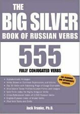 The Big Silver Book of Russian Verbs: 555 Fully Conjugated Verbs