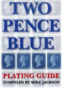 Queen Victoria 2d Blue Plating Guide Book - Mike Jackson