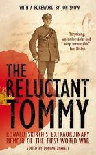 The Reluctant Tommy: By Ronald Skirth - New Hardback Book