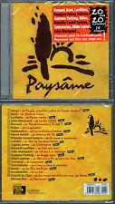 "PAYSAME ""20 Chansons"" (CD) Renaud,Kent,Lavilliers,Sanseverino... 2006 NEUF"