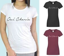 Oui Cherie Script T-Shirt - Cool Fun French Vibes Slogan Statement Tee