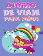 Diario de Viaje para Ninos : Diario de Viaje para Escribir y Dibujar y Libro...