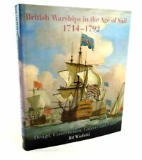 """""""BRITISH WARSHIPS IN THE AGE OF SAIL 1714-1792: DESIGN, CONSTRUCTION, CAREERS A"""""""