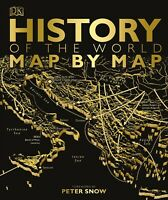 History of the World Map by Map By DK & Peter Snow, Historical Atlas NEW