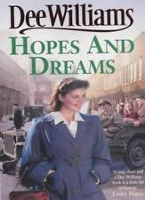 Hopes and Dreams: War breaks both hearts and dreams,Dee Williams