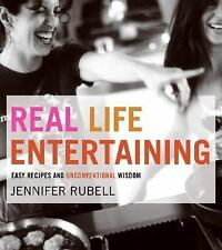 Real Life Entertaining: Easy Recipes and