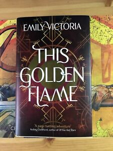 Fairyloot Signed This Golden Flame Emily Victoria