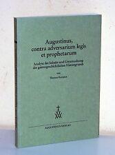 Thomas raveaux: San Agustín, los contras adversarium vacatio et Prophetarum