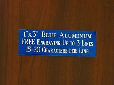 """FREE CUSTOM ENGRAVED 1""""x3"""" BLUE NAME PLATE ART-TROPHIES-GIFT-TAXIDERMY-FLAG CASE"""