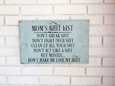 Mom's Sh*t List, Mom List Sign, Funny Mom Sign, Gift For Mom, Mom Sign
