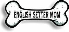 "Dog Mom English Setter Bone Car Magnet Bumper Sticker 3""x7"""
