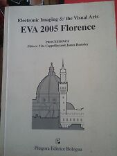 ELECTRONIC IMAGING & THE VISUAL ARTS EVA 2005 FORENCE - CAPPELLINI / HEMSLEY