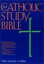 The Catholic Study Bible: New American Bible