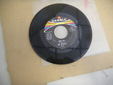 THE INTRUDERS so glad i'm yours/ slow drag GAMBLE 221  45