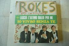 "ROKES""IO VIVRO' SENZA TE(BATTISTI)-disco 45 giri ARC 1968"" BEAT Italy"