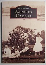 SACKETS HARBOR Robert E. and Jeannie  Brennan PB ILLUS 2000 Images of America -F