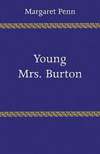 VINTAGE 2010 Paperback Young Mrs. Burton Penn, Margaret 0521282985