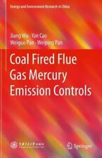 Coal Fired Flue Gas Mercury Emission Controls (Energy and Environment-ExLibrary