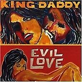 King Daddy Evil Love [Australian Import] CD (REF C40)
