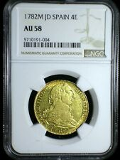 Kingdom of Spain 1782 M JD Gold 4 Escudos *NGC AU-58* Better Date 3 Graded Highr