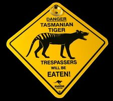 Australian Made Roadsign Suction Car Window Swing Sign Tasmanian Tiger