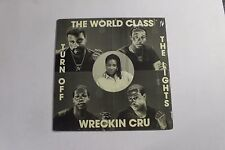 "THE WORLD CLASS WREKIN' CRU Turn Off The Lights 12"" Kru-Cut KC-006 SEALED M 11C"