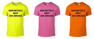 Definitely Not On Drugs Printed Neon T-Shirt Rave Techno 80s 90s Unisex S-XXL