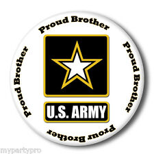 US ARMY STRONG PROUD BROTHER BUTTON/ BADGE FAVOR Party Supplies FREE SHIPPING