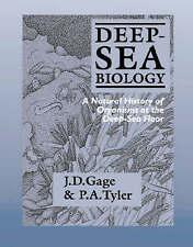 Deep-Sea Biology: A Natural History of Organisms at the Deep-Sea Floor by John …
