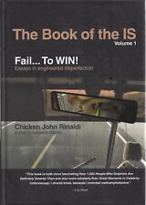 The Book of the IS, volume 1, Fail...To WIN!: Essays in engineered disperfection