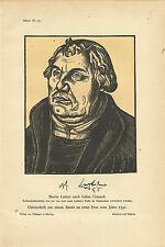 1910 Martin Luther nach Lukas Cranach Holzschnitt Faksimile
