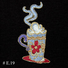 1PC~DELICIOUS COFFEE CUP ~IRON ON EMBROIDERED APPLIQUE