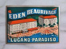 EDEN BEAU RIVAGE HOTEL, LUGANO...ORIGINAL TRÜB LUGGAGE LABEL CIRCA 1930s