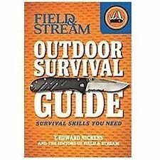 Field & Stream Outdoor Survival Guide by T. Edward Nickens (Paperback) NEW