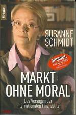 Markt ohne Moral   Susanne Schmidt  Taschenbuch  ++Ungelesen ++