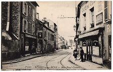 CPA 93 - ROSNY SOUS BOIS (Seine Saint Denis) - 7160. Rue Paul Cavaré