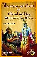 Bhagavad Gita and Hinduism: What Everyone Should Know Nilesh M. Shukla