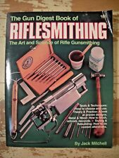 THE GUN DIGEST BOOK OF RIFLESMITHING Mitchell Scopes Inletting Bedding Refinish