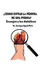 Como Evitar la Perdida de una Pierna : (Color) Consejos a Los Diabeticos by...
