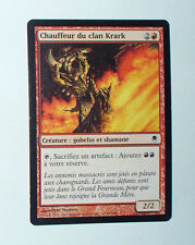 CARTE MTG MAGIC - VERSION FRANCAISE CHAUFFEUR DU CLAN KRARK