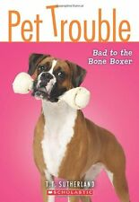 Pet Trouble #7: Bad to the Bone Boxer