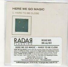 (DK242) Here We Go Magic, Hard To Be Close - 2012 DJ CD