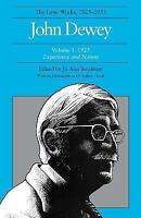 Later Works of John Dewey, 1925-1953 Vol. 1 : Expe