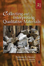 Collecting and Interpreting Qualitative Materials by SAGE Publications Inc (P...