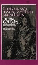 Louis XIV and Twenty Million Frenchmen: A New Approach, Exploring the Interrela