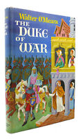 Walter O'Meara THE DUKE OF WAR   1st Edition 1st Printing