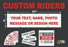 3 CUSTOM RIDERS 6 x 24 Real Estate Sign 2 sided Outdoor Coroplast NEW FREE SHIP