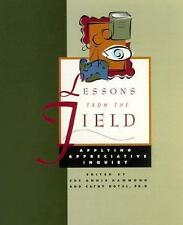 Lessons from the Field : Applying Appreciative Inquiry-ExLibrary